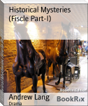 Historical Mysteries (Fiscle Part-I)