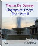 Biographical Essays (Fiscle Part-I)