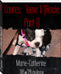 Contes,  Tome Ii (Fiscle Part-I)
