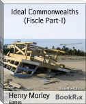 Ideal Commonwealths (Fiscle Part-I)