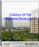 Children Of The Whirlwind (fiscle part-I)