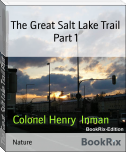 The Great Salt Lake Trail Part 1