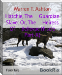 Hatchie, The     Guardian Slave; Or, The     Heiress Of     Bellevue (Fiscle Part-X)