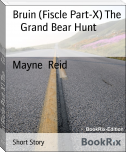 Bruin (Fiscle Part-X) The     Grand Bear Hunt