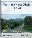 The     Iron Horse (Fiscle Part-X)