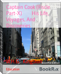 Captain Cook (Fiscle Part-X)        His Life, Voyages, And Discoveries