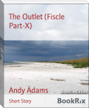 The Outlet (Fiscle Part-X)