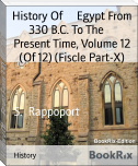 History Of     Egypt From 330 B.C. To The     Present Time, Volume 12 (Of 12) (Fiscle Part-X)
