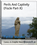 Perils And Captivity (Fiscle Part-X)