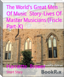 The World's Great Men Of Music  Story-Lives Of  Master Musicians (Fiscle Part-X)