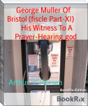 George Muller Of    Bristol (fiscle Part-XI)        His Witness To A Prayer-Hearing god