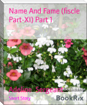 Name And Fame (fiscle Part-XI) Part 1