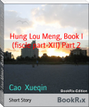 Hung Lou Meng, Book I (fiscle part-XII) Part 2