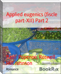 Applied eugenics (fiscle part-XII) Part 2