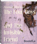 The Four Boys                     and The Invisible Friend