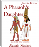 A Pharaoh's      Daughter