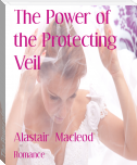 The Power of the Protecting Veil