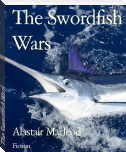 The Swordfish Wars