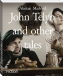 John Telyn and other tales