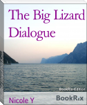 The Big Lizard Dialogue