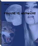 vampires vs. warewolves