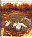 Kanes traurige Kindheit