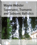Supersonic, Transonic and Subsonic Ballistics