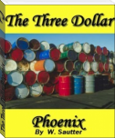 The Three Dollar Phoenix
