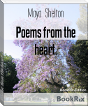 Poems from the heart.