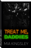 Treat Me, Daddies
