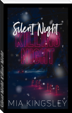Silent Night, Killing Night