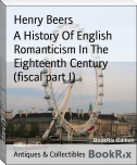 A History Of English Romanticism In The Eighteenth Century (fiscal part I)