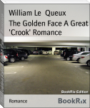 The Golden Face A Great 'Crook' Romance