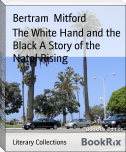 The White Hand and the Black A Story of the Natal Rising