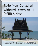 Withered Leaves. Vol. I. (of III) A Novel