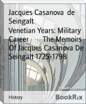 Venetian Years: Military Career        The Memoirs Of Jacques Casanova De Seingalt 1725-1798