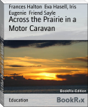 Across the Prairie in a Motor Caravan