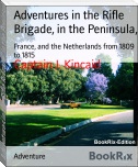 Adventures in the Rifle Brigade, in the Peninsula,