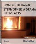 STEPMOTHER, A DRAMA IN FIVE ACTS
