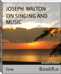ON SINGING AND MUSIC