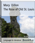 The Rose of Old St. Louis