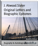 Original Letters and Biographic Epitomes