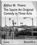 The Squire An Original Comedy in Three Acts