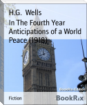In The Fourth Year Anticipations of a World Peace (1918)