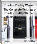 The Complete Writings of Charles Dudley Warner Volume 4