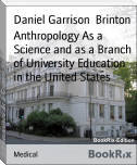 Anthropology As a Science and as a Branch of University Education in the United States