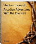 Arcadian Adventures With the Idle Rich