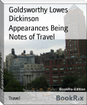 Appearances Being Notes of Travel