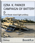 CAMPAIGN OF BATTERY D