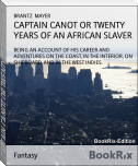 CAPTAIN CANOT OR TWENTY YEARS OF AN AFRICAN SLAVER